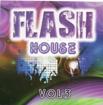 Flash House - Vol. 3