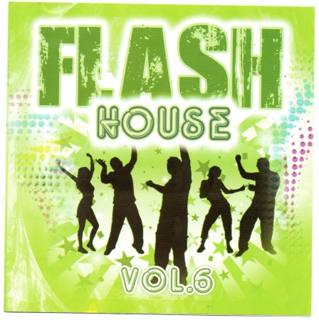 Flash House - Vol. 6