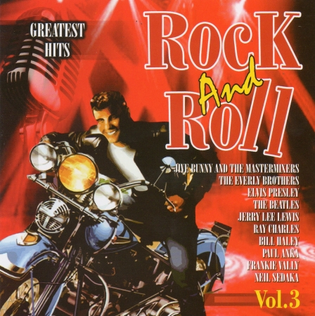 Greatest Hits - Rock And Roll Vol. 3