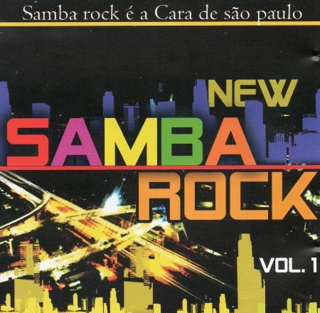New Samba Rock Vol. 1 - SAMBA ROCK É A CARA DE SP