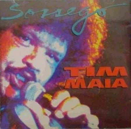 Tim Maia - Sossego 1991