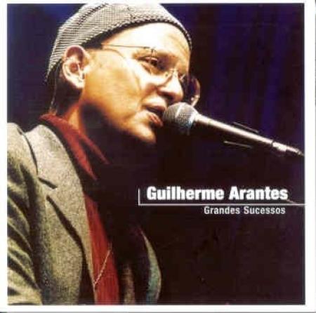 Guilherme Arantes - Grandes Sucessos