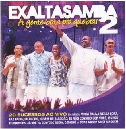 EXALTASAMBA - A GENTE BOTA PRA QUEBRAR 2