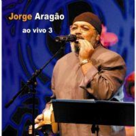 Jorge Aragão - Ao Vivo 3 (CD)