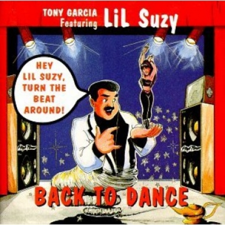 Tony Garcia Lil Suzy - Turn The Beat Around Back To Dance