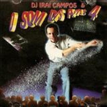 Dj Irai Campos - O Som das Pistas 4