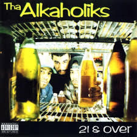 Tha Alkaholiks – 21 & Over