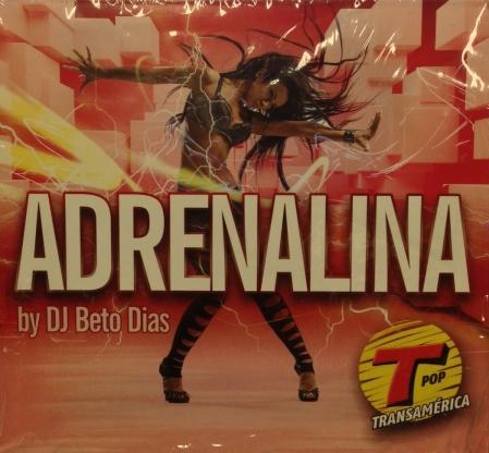 Adrenalina - By Dj Beto Dias TransAmerica