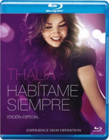 Thalia - Habítame Siempre Blu-Ray (IMPORTADO)