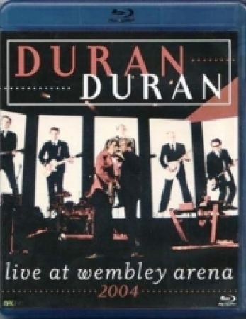 Blu Ray Duran Duran - Live At Wembley Arena 2004 PRODUTO INDISPONIVEL