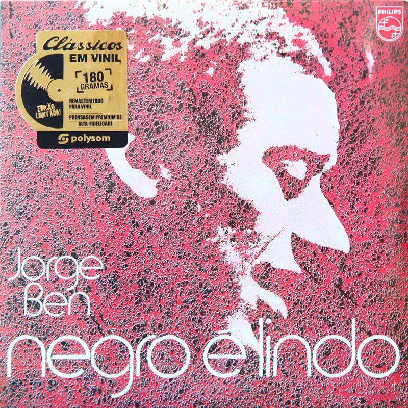 LP Jorge Ben - Negro E Lindo (VINYL 180GRAMAS LACRADO)