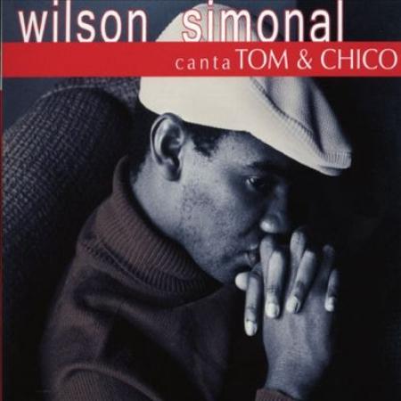 Wilson Simonal - Canta Tom & Chico ( CD )