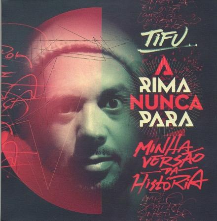 Tifu - A Rima Nunca Para MINHA VERSÃO DA HISTÓRIA (RAP NACIONAL)