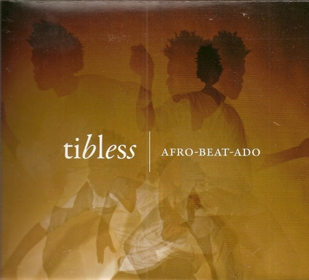 Tibless - Afro-Beat-Ado