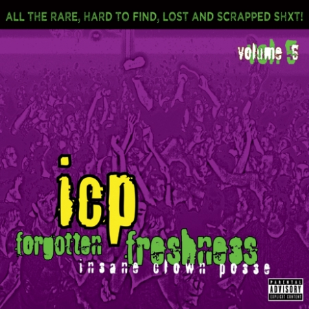 Insame Clown Posse - Gorgotton Freshoess All The Rare Hard To Find Lost And Scrapped Sht
