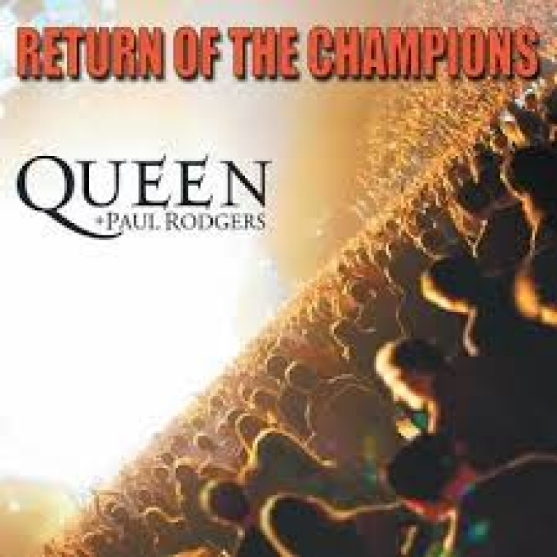 Queen Paul Rodgers - Return Of The Champions (CD)