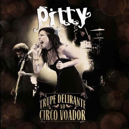 LP Pitty - A Trupe Delirante No Circo Voador