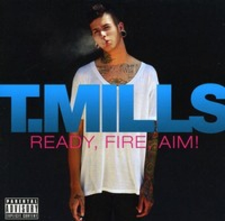 T.Mills - Ready, Fire, Aim! (CD) IMPORTADO