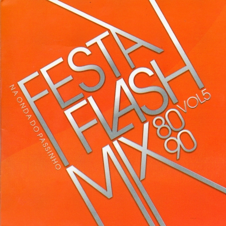 Festa Flash Mix 80 90 - Vol. 5 ( CD )