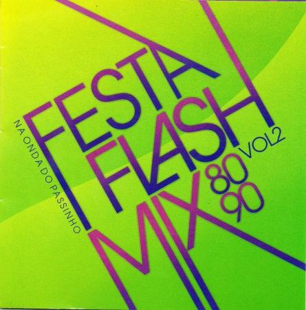 Festa Flash Mix 80 90 - Vol. 2 ( CD )