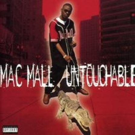 Mac Mall - Untouchable Explicit Content