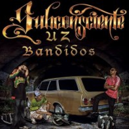 Subconsciente - Uz Bandidos