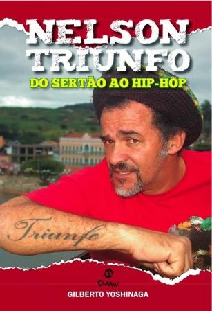 NELSON TRIUNFO - Do Sertão ao Hip-Hop LIVRO