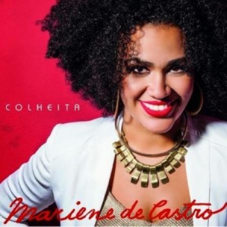 Mariene de Castro - Colheita