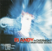 DJ Andy by Overnight Presents: Drum n Bass Session ( CD )