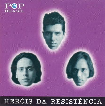 Heróis Da Resistência - Pop Brasil