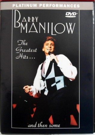 Barry Manilow - The Greatest Hits And Then Some
