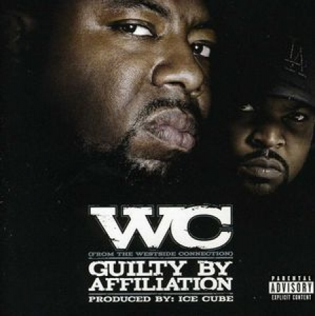 WC - Guilty By Affiliation Explicit Content ( CD )