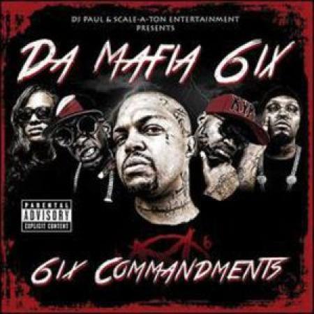 Da Mafia 6Ix - 6Ix Commandments ( CD )