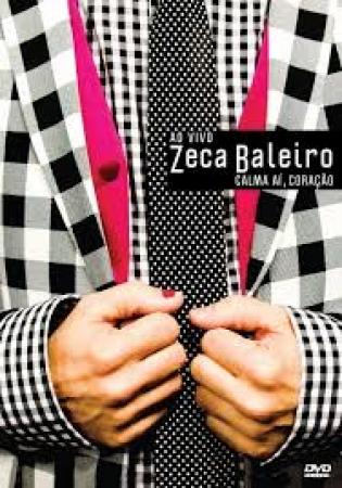 Zeca Baleiro - Calma Ai, Coração - Ao Vivo (DVD)