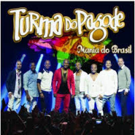 Turma do Pagode - Mania do Brasil ( CD )