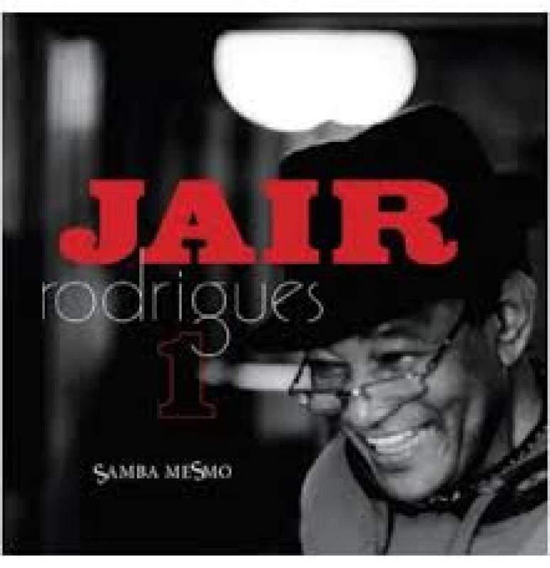 Jair Rodrigues - Samba Mesmo Vol. 1 (CD)