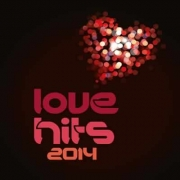 Love Hits 2014 - Love Hits 2014 (CD)