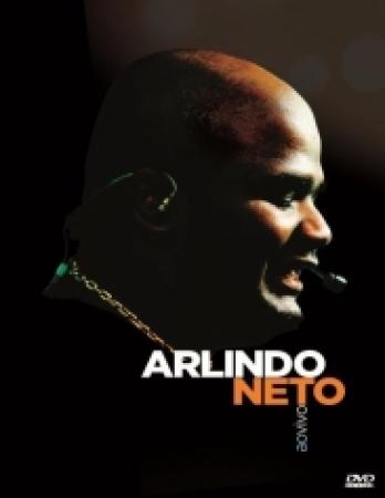 ARLINDO NETO - AO VIVO DVD