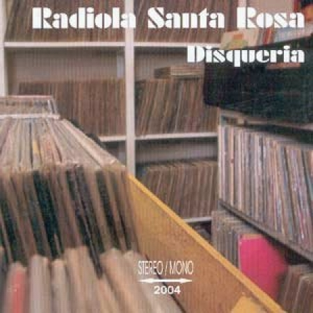 Radiola Santa Rosa - Disqueria