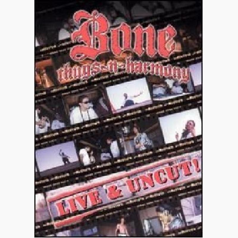 Bone Thugs-N-Harmony - Live and Uncut - DVD