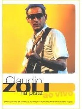 Claudio Zoli - Na Pista Ao Vivo ( DVD )