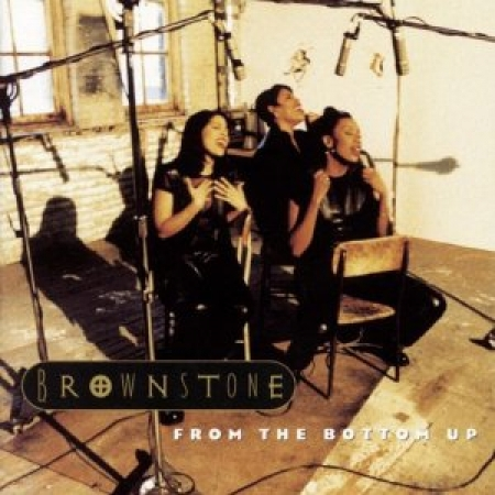 Brownstone -  the Bottom Up ( CD )