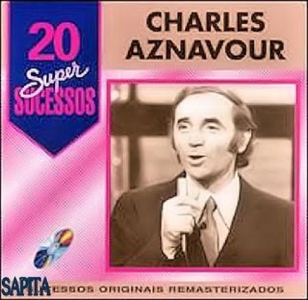 Charles Aznavour - 20 Super Sucessos