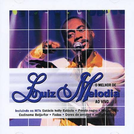 LUIZ MELODIA - AO VIVO ( CD )