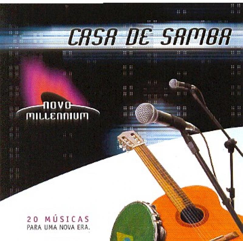 CASA DE SAMBA - NOVO MILLENNIUM ( CD )
