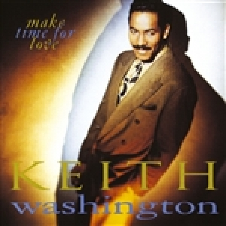 Keith Washington - Make Time For Love (CD) IMPORTADO