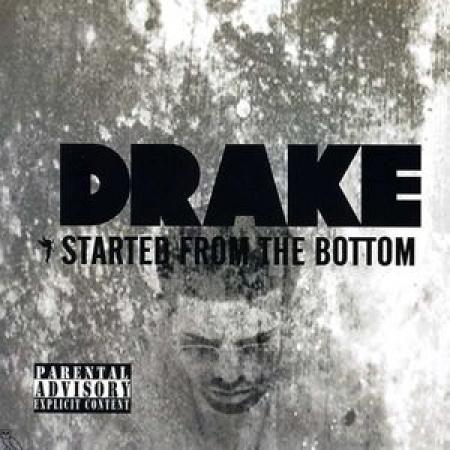 DRAKE - Started  the Bottom