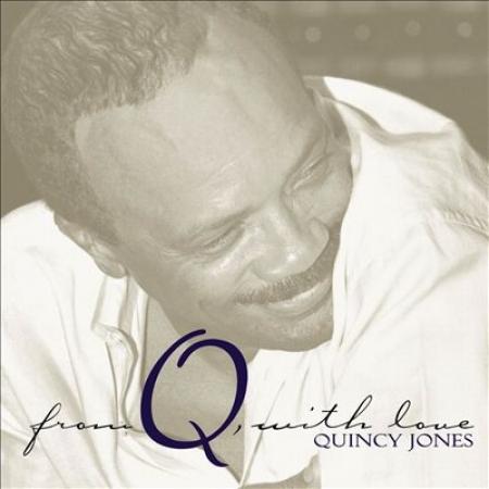 Quincy Jones -  Q, With Love CD DUPLO