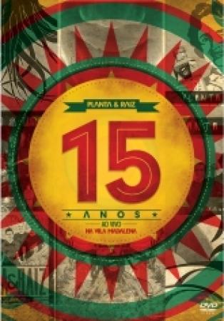 PLANTA & RAIZ - 15 ANOS AO VIVO NA VILA MADALENA (DVD)