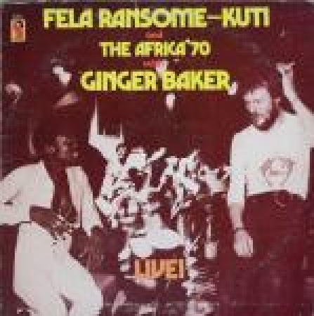 LP Fela Ransome-Kuti And The Africa 70 With Ginger Baker - Live